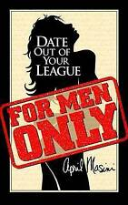 NEW Date Out of Your League by April Masini