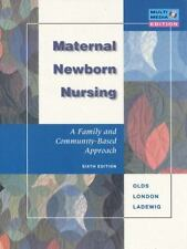 Maternal-Newborn Nursing: A Family and Community-Based Approach (6th Edition), O