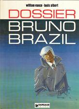 Dossier Bruno Brazil. VANCE 1977. Superbe