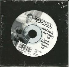 DERYL DODD Movin Out to / Friends Don't Drive  SAMPLER 1997 USA CD single SEALED