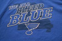 St. Louis Blues T-Shirt We All Bleed Blue Shirt XL NHL Hockey Missouri
