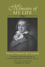 Memoirs of My Life by Pierre-Cl'ement de Laussat (2003, Paperback)