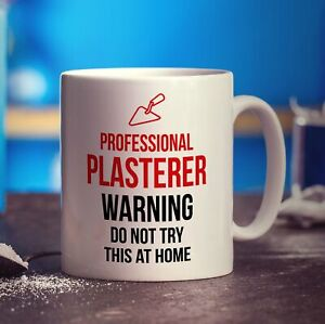 Professional Plasterer - Warning Do Not Try This At Home Mug