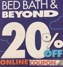 1 - Bed Bath And Beyond Coupons 20% off Single Item  **ONLINE**  EXP  1/15