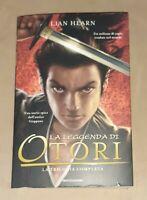 La leggenda di Otori. La trilogia completa - Lian Hearn - Mondadori, 2006