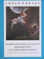 LOPES CURVAL Catherine Affiche originale 1985 Paris Figuration Bayeux Normandie