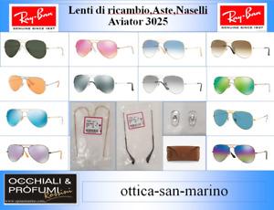 RAY BAN 3025 AVIATOR. LENTI DI RICAMBIO, ASTE, NASELLI, ASTUCCIO.ORIGINALE 100%