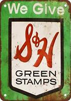 S&H Green Stamps We Give Grocery Food Store Rustic Metal Tin Sign 12 X 18 Inches