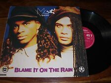 "MAXI 45 TOURS / 12"" MAXI--MILLI VANILLI--BLAME IT ON THE RAIN--1989"