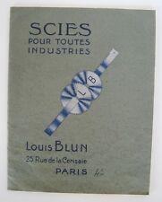 █ Catalogue 1920-21 LOUIS BLUN à Paris Scies pour toutes industries illustré █