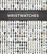 USED (GD) Wristwatches: The Models That Made an Age by Paolo De Vecchi