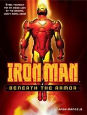 Iron Man: Beneath the Armor by Andy Mangels (2008, Paperback)