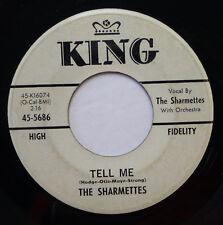 SHARMETTES 45 Tell me / I want to be loved KING DJ Doowop kZ435