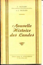 NOUVELLE HISTOIRE DES LANDES - A. et J. Richard - Aquitaine