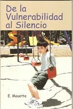 DE LA VULNERABILIDAD AL SILENCIO, Spanish, Child Sexual Abuse, Education,
