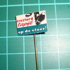 Tretford tapijt op de vloer - carpet stick pin badge vtg speldje anstecknadel