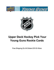 Upper Deck Pick Your Young Guns RC Rookie Cards Spend $10 Get Free Shipping