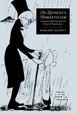 Cambridge Studies in Romanticism Ser.: De Quincey's Romanticism : Canonical...