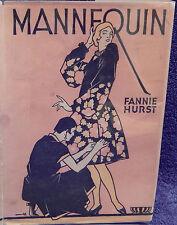 Hurst, Fannie.  Mannequin.  First Edition.