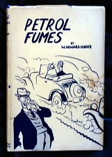 SIGNED Dated 1937 W.Howard Horder-Petrol Fumes 1st ? VGG+