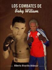 Los Combates de BABY WILLIAM Boxing Boxeo Sport Cuba Cuban