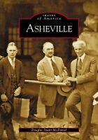 Asheville [Images of America] [NC] [Arcadia Publishing]
