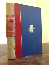 WILLIAM THACKERAY - WRITINGS IN NATIONAL STANDARD & CONSTITUTIONAL - 1899 1st