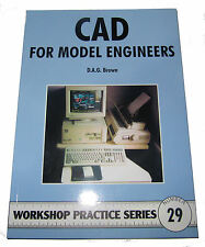 CAD FOR MODEL ENGINEERS -  WORKSHOP PRACTICE SERIES BOOK 29
