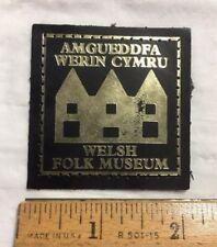 Welsh Folk Museum Amgueddfa Werin Cymru Wales UK Leather Badge Patch Decal