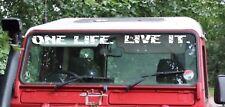 Defender parabrisas una vida. en vivo que. DECAL STICKER Land Rover Camel Trophy V3