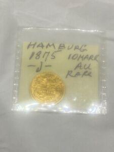 1875-J HAMBURG GERMANY 🇩🇪 10-M MARK GOLD CHOICE AU - SUPER RARE KEY 🔑 DATE !
