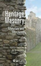 Heritage Masonry: Materials and Structures