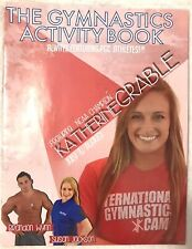 2015  The Gymnastic Activity Book Katherine Grable