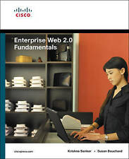 Enterprise Web 2.0 Fundamentals (Fundamentals (Cisco Press)) Mancini, Dennis, Bo