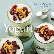 Yogurt: More than 70 Delicious & Healthy Recipes