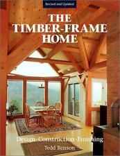 Timber-Frame Home: By Benson, Tedd