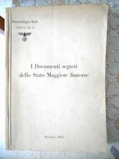 Auswartiges Amt DOCUMENTI SEGRETI DELLO STATO MAGGIORE FRANCESE 1941