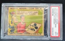 1930's Mickey Mouse Gum Card, PSA Graded EX5, Card# 21 (MM2013AA34) AWESOME CARD