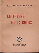 G. Trarieux d'Egmont - LE THYRSE ET LA CROIX - 1936