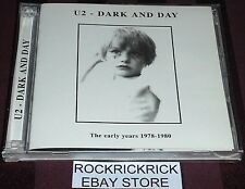 U2 - DARK AND DAY (THE EARLY YEARS 1978-1980) RARE CD LIKE NEW CONDITION 3-5
