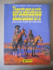 BLUEBERRY - Ballade pour un Cercueil J. Giraud ed. DARGAUD 1974 [G742]