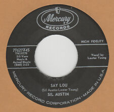 R&B REPRO: SIL AUSTIN - Say Lou/The Girl With The Foxy Frame MERCURY