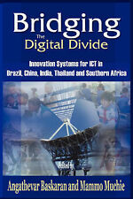 Bridging the Digital Divide: Innovation Systems for Ict in Brazil, China, India,