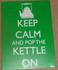 """Keep calm and Pop Kettle On, Green background 13"""" x 18"""" Canvas on Wooden Frame"""
