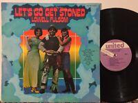 Lowell Fulsom Let's Go Get Stoned EX KILLER