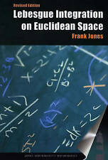 Lebesgue Integration On Euclidean Space, Revised Edition (Jones and Bartlett Boo