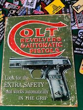 Colt Revolvers Automatic Pistols Gun Rights Tin Metal Sign Safety W/ FREE PATCH