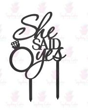 Engagement Cake Topper - She Said Yes - Acrylic