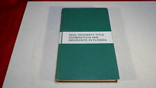 Real Property Title Examination and Insurance in Florida.1979 by Florida Bar