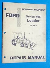 Ford Industrial Equipment Series 745 Loader Repair Manual 42 Pages Tractor